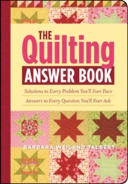 The Quilting Answer Book  -     By: Barbara Weiland Talbert