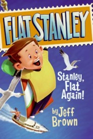 Stanley, Flat Again!  -     By: Jeff Brown