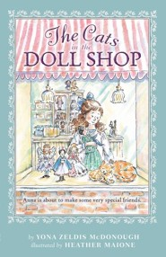 The Cats in the Doll Shop  -     By: Yona Zeldis McDonough     Illustrated By: Heather Maione