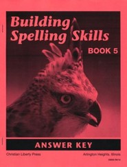 Building Spelling Skills Answer Key, Book 5, 2nd Ed., Grade 5