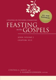 Feasting on the Gospels-John, Volume 2: A Feasting on the Word Commentary  -     By: Cynthia A. Jarvis, E. Elizabeth Johnson