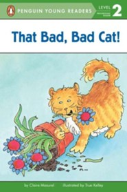 That Bad, Bad Cat!  -     By: Claire Masurel