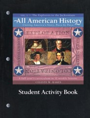 All American History, Vol. 1: The Explorers to the Jacksonians, Student Activity Book