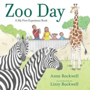 Zoo Day  -     By: Anne Rockwell