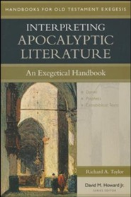 Interpreting Apocalyptic Literature: An Exegetical Handbook