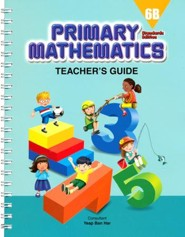 Primary Mathematics Teacher's Guide 6B (Standards Edition)
