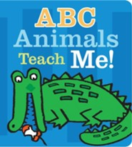 ABC Animals Teach Me!   -     By: Roffey Maureen