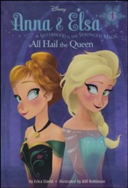 #1 Anna & Elsa: All Hail the Queen (Disney Frozen)