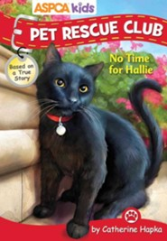 No Time For Hallie  -     By: Catherine Hapka     Illustrated By: Regan Dana