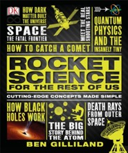 Rocket Science for the Rest of Us  -     By: Ben Gilliland