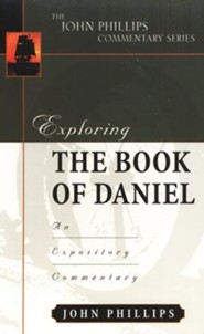 Exploring the book of Daniel: An Expository Commentary
