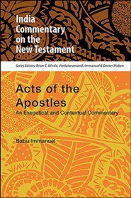 Acts of the Apostles: India Commentary on the New Testament