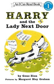 Harry and the Lady Next Door  -     By: Gene Zion     Illustrated By: Margaret Bloy Graham
