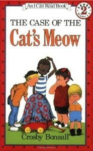 The Case of the Cat's Meow  -     By: Crosby Bonsall     Illustrated By: Crosby Bonsall
