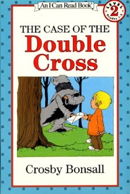 The Case of the Double Cross  -     By: Crosby Bonsall     Illustrated By: Crosby Bonsall