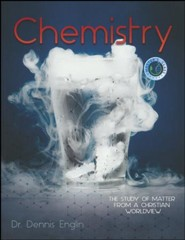 Chemistry: The Study of Matter From a Christian  Worldview
