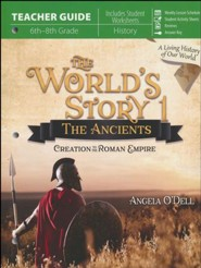 The World's Story Volume 1: The Ancients Teacher's Guide