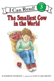 The Smallest Cow in the World  -     By: Katherine Paterson     Illustrated By: Jane C. Brown, Katherine Clark Paterson
