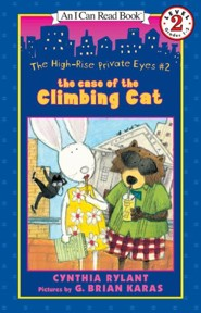The High-Rise Private Eyes #2: The Case of the Climbing Cat  -     By: Cynthia Rylant     Illustrated By: G. Brian Karas
