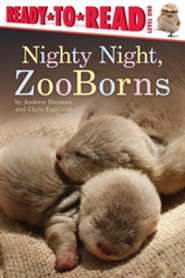 Nighty Night, ZooBorns  -     By: Andrew Bleiman, Chris Eastland