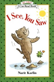 I See, You Saw  -     By: Nurit Karlin     Illustrated By: Nurit Karlin