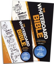 The Whiteboard Bible, Volume #3: The Church and Jesus'  Return - 2 Pack (includes DVD & Study Guide)