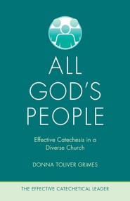 All God's People: Effective Catechesis in a Diverse Church