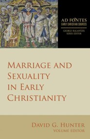 Marriage and Sexuality in Early Christianity