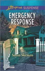 Emergency Response  -     By: Susan Sleeman
