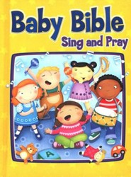 Baby Bible: Sing and Pray, Board Book
