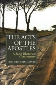 The Acts of the Apostles: A Socio-Rhetorical Commentary [SRC]