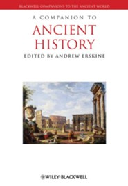 A Companion to Ancient History  -     Edited By: Andrew Erskine     By: Andrew Erskine(Ed.)
