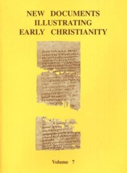 New Documents Illustrating Early Christianity, Volume 7