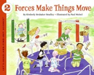 Forces Make Things Move  -     By: Kimberly Bradley