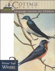 Cottage Press Language Lessons for Children: Primer  2 (Winter)
