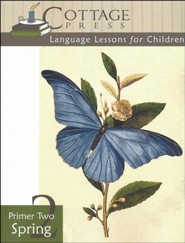 Cottage Press Language Lessons for Children: Primer 2 (Spring)