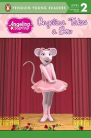 Angelina Ballerina: Angelina Takes a Bow  -     By: Katharine Holabird     Illustrated By: Helen Craig