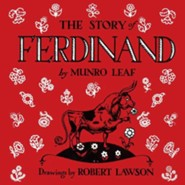 The Story of Ferdinand  -     By: Munro Leaf