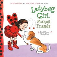 Ladybug Girl Makes Friends  -     By: David Soman, Jacky Davis