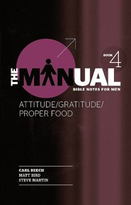 The Manual-Book 4: Attitude/Gratitude/Proper Food