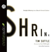 Shrink - unabridged audiobook on CD  -     By: Tim Suttle