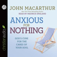 Anxious For Nothing - unabridged audiobook on CD