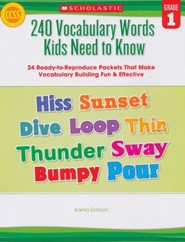 240 Vocabulary Words Kids Need to Know: Grade 1: 24 Ready-to-Reproduce Packets That Make Vocabulary Building Fun & Effective