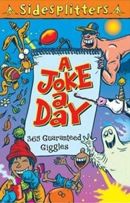 A Joke a Day: 365 Guaranteed Giggles  -     By: Martin Chatterton, Tony Trimmer