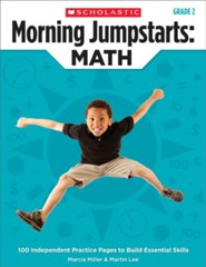 Morning Jumpstarts, Math Grade 2: 100 Independent Practice Pages to Build Essential Skills