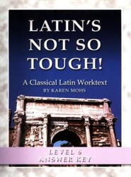 Latin's Not So Tough! Level 6 Full Text Answer Key