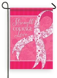 Strength, Courage, Love Pink Ribbon Flag, Small