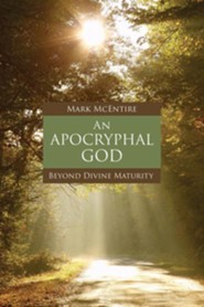 An Apocryphal God: Beyond Divine Maturity
