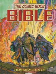 Comic Book Bible, Volume 1 - From Adam to Jacob