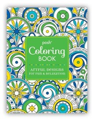 Posh Adult Coloring Book: Artful Designs for Fun and Relaxation